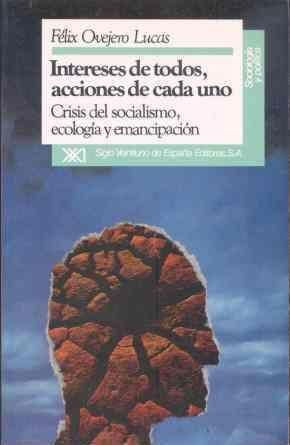 INTERESES DE TODOS, ACCIONES DE CADA UNO