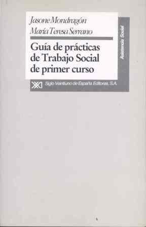 GUÍA DE PRÁCTICAS DE TRABAJO SOCIAL DE PRIMER CURSO