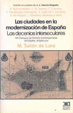 LAS CIUDADES EN LA MODERNIZACIÓN DE ESPAÑA
