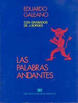 LAS PALABRAS ANDANTES