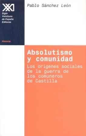ABSOLUTISMO Y COMUNIDAD