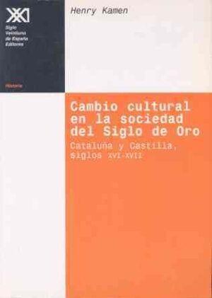 CAMBIO CULTURAL EN LA SOCIEDAD DEL SIGLO DE ORO
