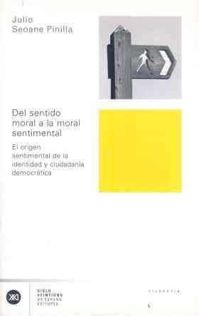 DEL SENTIDO MORAL A LA MORAL SENTIMENTAL