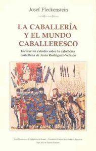 CABALLERIA Y EL MUNDO CABALLERESCO