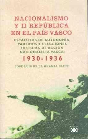 NACIONALISMO Y II REPÚBLICA EN EL PAÍS VASCO