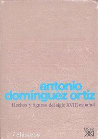 HECHOS Y FIGURAS DEL SIGLO XVIII ESPAÑOL