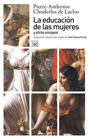 EDUCACION DE LAS MUJERES Y OTROS ENSAYOS,LA