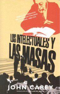 LOS INTELECTUALES Y LAS MASAS