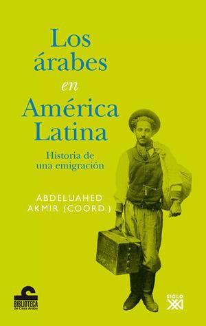 LOS ÁRABES EN AMÉRICA LATINA