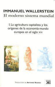 MODERNO SISTEMA MUNDIAL I AGRICULTURA CAPITALISTA Y LOS ORIG