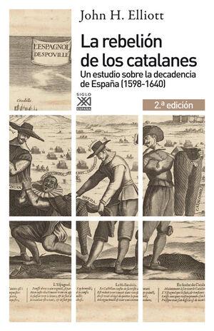 LA REBELIÓN DE LOS CATALANES (2.ª EDICIÓN)