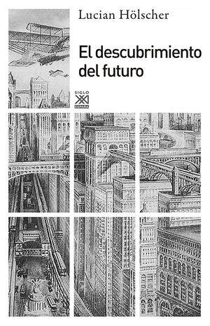 EL DESCUBRIMIENTO DEL FUTURO