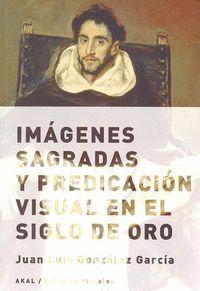 IMAGENES SAGRADAS Y PREDICACION VISUAL EN EL SIGLO DE ORO