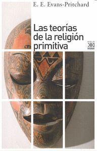 LAS TEORAS DE LA RELIGIÓN PRIMITIVA
