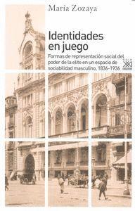IDENTIDADES EN JUEGO FORMAS DE REPRESENTACION SOCIAL DEL PODER DE LA ELITE EN UN ESPACIO DE SOCIABIL