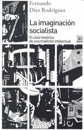 LA IMAGINACIÓN SOCIALISTA