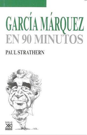 GARCÍA MÁRQUEZ EN 90 MINUTOS