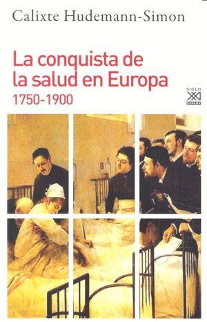 LA CONQUISTA DE LA SALUD EN EUROPA