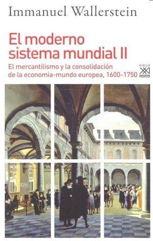 MODERNO SISTEMA MUNDIAL II,EL