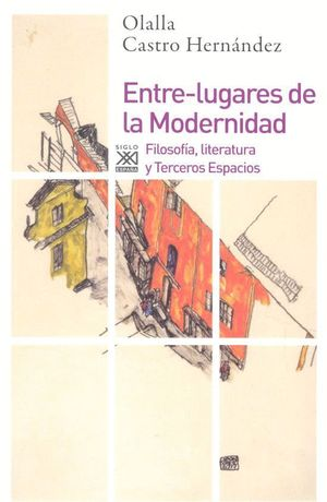 ENTRE-LUGARES DE LA MODERNIDAD