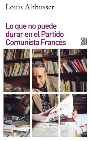 LO QUE NO PUEDE DURAR EN EL PARTIDO COMUNISTA FRANCÉS