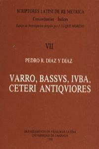 VARRO, BASSUS, LUBA, CETERI ANTIQUIORES. SCRIPTORES LATINI DE RE METRICA