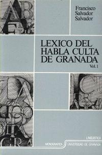 LÉXICO DEL HABLA CULTA DE GRANADA