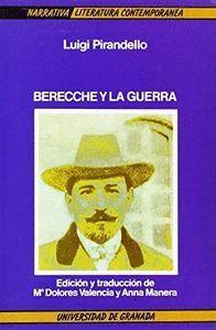 BERECCHE Y LA GUERRA