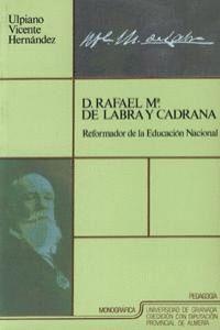 D. RAFAEL Mª DE LABRA Y CADRANA