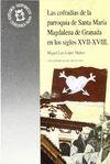 LAS COFRADÍAS DE LA PARROQUIA DE SANTA MARÍA MAGDALENA EN LOS SIGLOS XVII-XVIII
