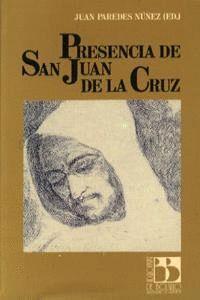 PRESENCIA DE SAN JUAN DE LA CRUZ