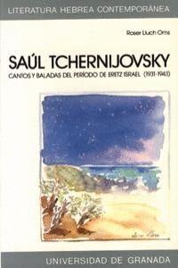 SAUL TCHERNIJOVSKY