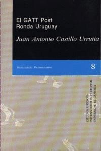 EL GATT POST. RONDA URUGUAY