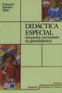DIDÁCTICA ESPECIAL (PROYECTOS CURRICULARES EN GLOTODIDÁCTICA)