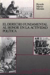 EL DERECHO FUNDAMENTAL AL HONOR EN LA ACTIVIDAD POLÍTICA