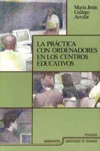 LA PRÁCTICA CON ORDENADORES EN LOS CENTROS EDUCATIVOS