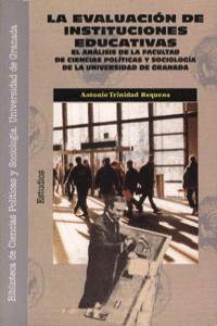 LA EVALUACIÓN DE INSTITUCIONES EDUCATIVAS