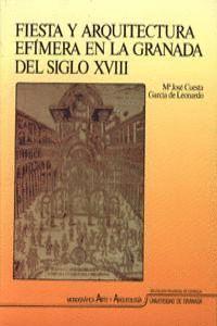 FIESTA Y ARQUITECTURA EFÍMERA EN LA GRANADA DEL SIGLO XVIII