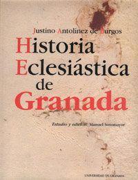 HISTORIA ECLESIÁSTICA DE GRANADA