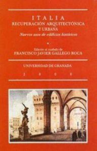 ITALIA, RECUPERACIÓN ARQUITECTÓNICA Y URBANA