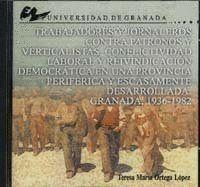 TRABAJADORES Y JORNALEROS CONTRA PATRONOS Y VERTICALISTAS.  ( TESIS DOCTORAL CD-ROM ).