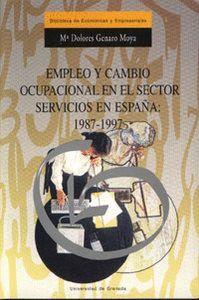 EMPLEO Y CAMBIO OCUPACIONAL EN EL SECTOR SERVICIOS EN ESPAÑA: 1987-1997