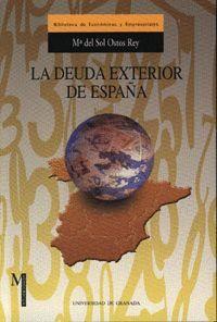 LA DEUDA EXTERIOR DE ESPAÑA