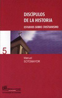 DISCÍPULOS DE LA HISTORIA