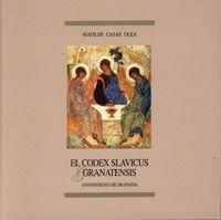 EL CÓDEX SLAVICUS GRANATENSIS