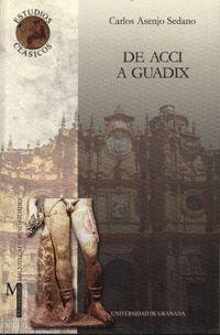 DE ACCI A GUADIX