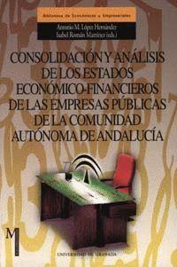 CONSOLIDACIÓN Y ANÁLISIS DE LOS ESTADOS ECONÓMICO-FINANCIEROS DE LAS EMPRESAS PÚBLICAS DE LA COMUNID