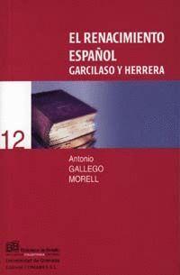 EL RENACIMIENTO ESPAÑOL (GARCILASO Y HERRERA)