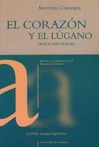 EL CORAZÓN Y EL LUGANO (ANTOLOGÍA PLURAL)
