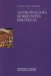 ANTROPOLOGÍA HORIZONTES EMOTIVOS